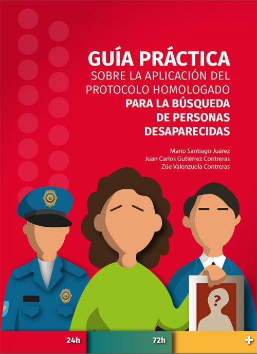 Protocolo homologado para la búsqueda de personas desaparecidas
