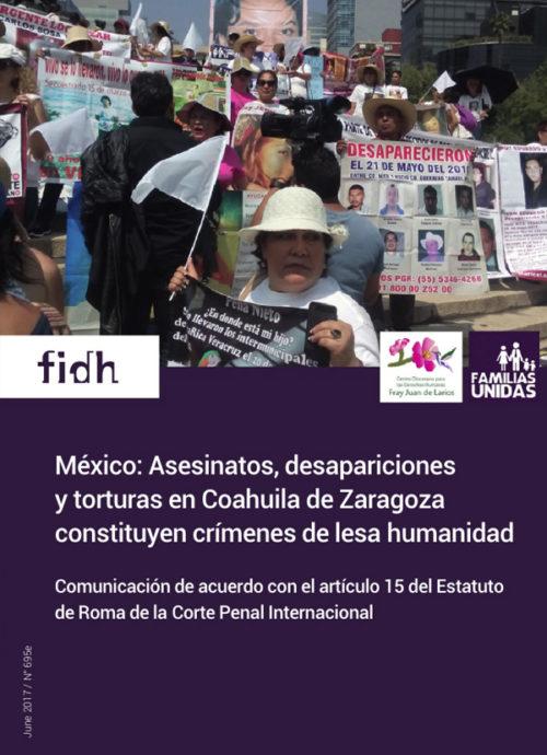 México: Asesinatos, desapariciones y torturas en Coahuila de Zaragoza constituyen crímenes de lesa humanidad