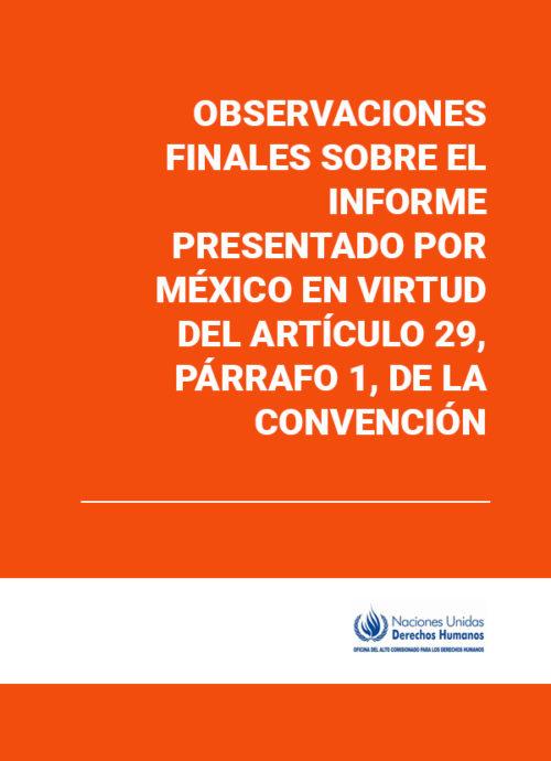 Observaciones finales sobre el informe presentado por México en virtud del artículo 29, párrafo 1, de la Convención