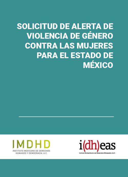 Solicitud de alerta de violencia de género contra las mujeres para el Estado de México