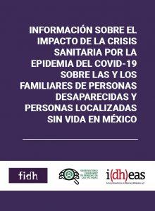 Información sobre el impacto de la crisis sanitaria por la epidemia del COVID-19 sobre las y los familiares de personas desaparecidas y personas localizadas sin vida en México