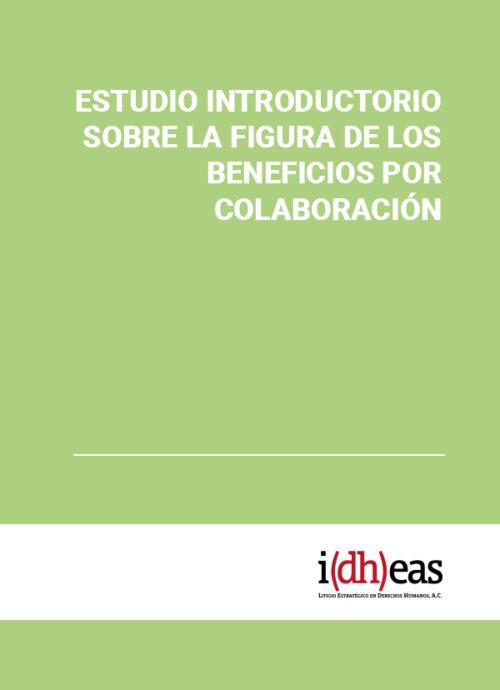 Estudio introductorio sobre la figura de los beneficios por colaboración