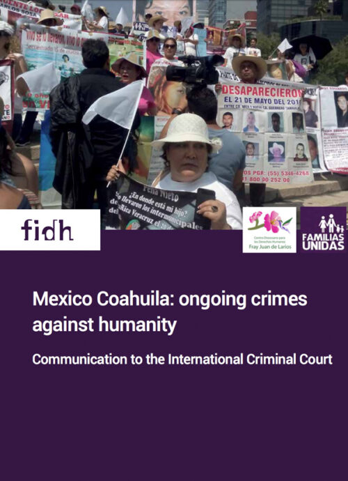 Mexico Coahuila: ongoing crimes against humanity