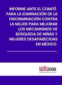 Informe ante el Comité CEDAW para mejorar los mecanismos de búsqueda de niñas y mujeres desaparecidas en México