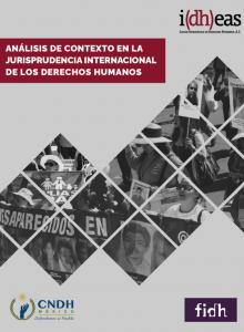 Análisis de contexto en la jurisprudencia internacional de los derechos humanos